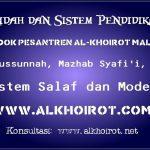 Akidah dan Sistem Pendidikan Pesantren Al-Khoirot