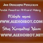 Job Deskripsi Pengurus Pesantren Al-Khoirot