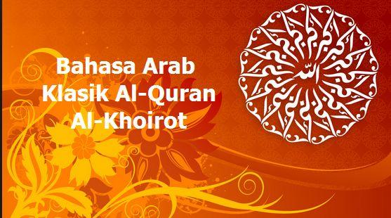 Bahasa Arab Klasik Al Quran