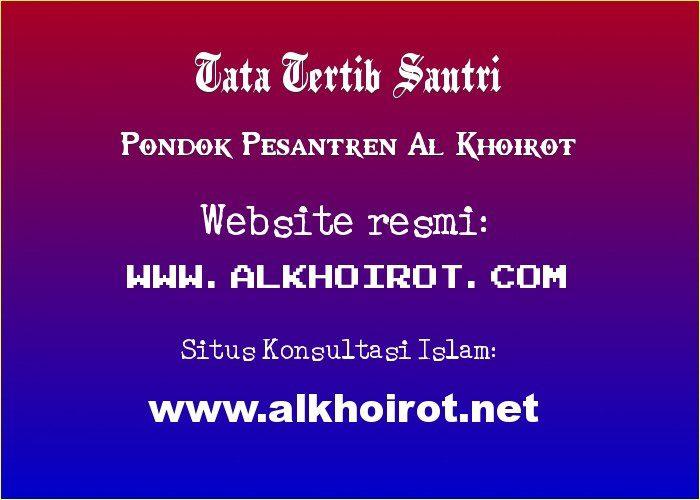 Tata Tertib Santri Al-Khoirot